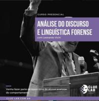 Curso presencial: ANÁLISE DO DISCURSO E LINGUÍSTICA FORENSE