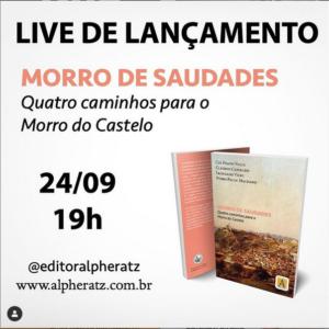 Live de Lançamento: Livro Morro de Saudades