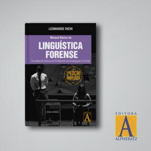 Manual Básico de Linguística Forense – 2ª Edição
